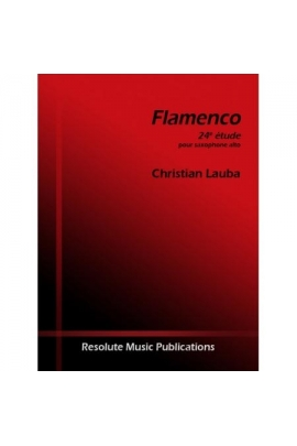 FLAMENCO 24 ETUDE SAXO CHRISTIAN LAUBA RESOLUTE