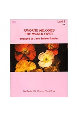 FAVORITE MELODIES THE WORLD OVER LEVEL 2 BASTIEN KJOS WP38