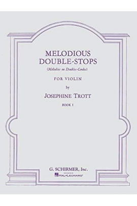 MELODIOUS DOUBLE STOPS VIOLIN V.1 TROTT SCHIRMER